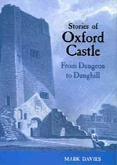 Stories of Oxford Castle